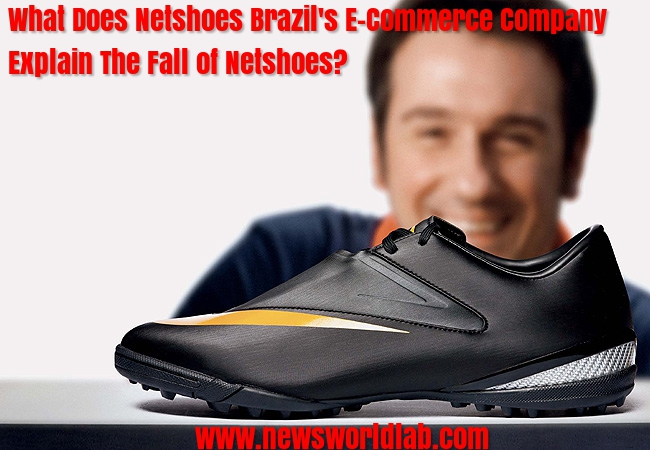 what-does-netshoes-brazils-e-commerce-company-explains-the-fall-of-netshoes