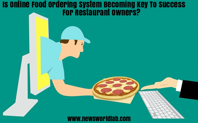 online-food-ordering-system-is-stepping-stone-to-a-successful-restaurant-business